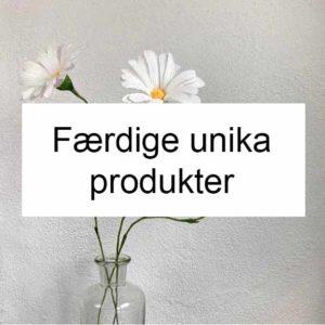 Unika produkter - gaver til dig selv eller een du holder af...