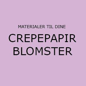 CREPEPAPIRBLOMSTER - LAV SELV
